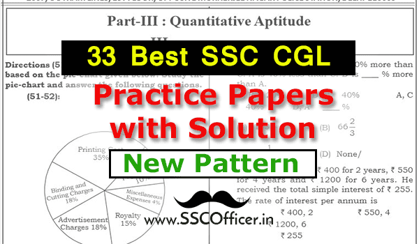33 Best SSC CGL Practice Papers with Solution, SSC CGL Mock Test Papers, SSC CGL Sample Papers - [New Pattern PDF]- SSC Officer