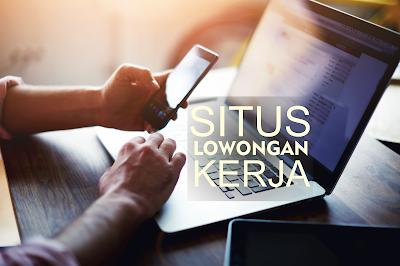 7 Situs Lowongan Kerja Di Indonesia Terbaik 2017