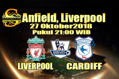 Judi Bola Dan Casino Online - Prediksi Pertandingan Liga Primer Inggris Liverpool Vs Cardiff 27 Oktober 2018