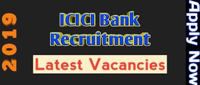Govt Job At Assam, ICICI Bank Recruitment 2019