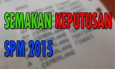 Keputusan Spm 2015