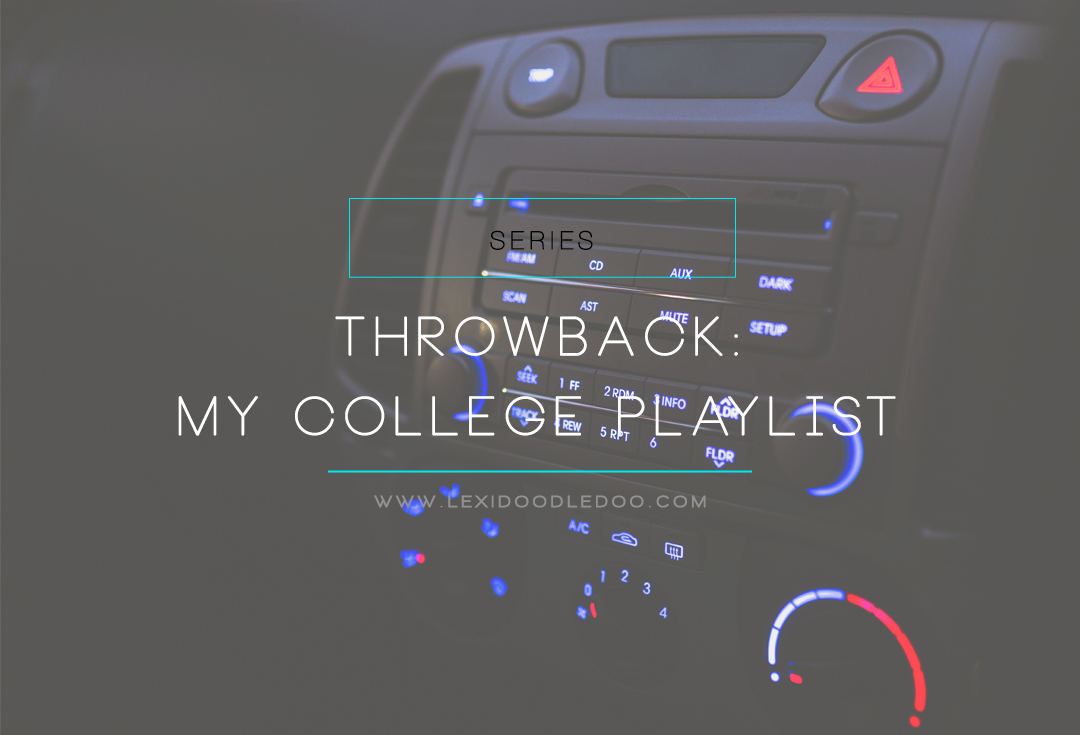 College Playlist | Playlist via Spotify | Tick Tock It's Locked