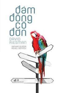 Đám Đông Cô Đơn - David Riesman