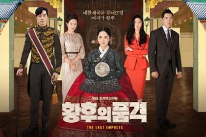 Drama Korea The Last Empress Episode 1 - 48 Subtitle Indonesia