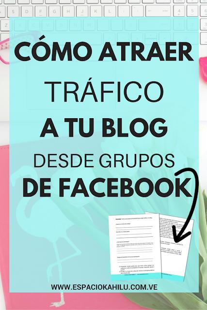 como atraer tráfico a tu blog a través de grupos de facebook