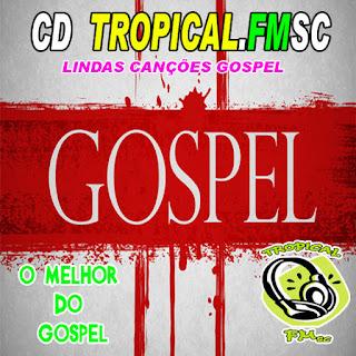 CD TROPICALFMSC-GOSPEL