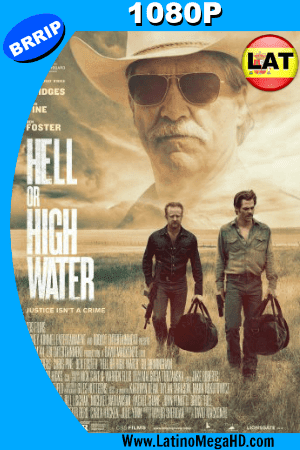 Hell or High Water (2016) Latino HD 1080P ()