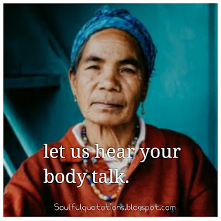 Body language or non verbal communication, let us hear your body talk.