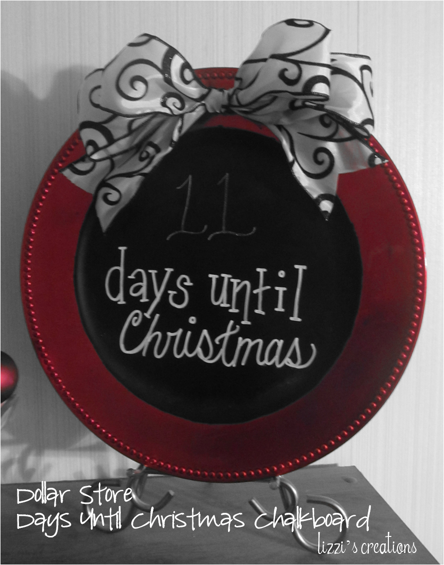 Days Till Christmas Chalkboard.Lizzi S Creations Dollar Store Days Until Christmas