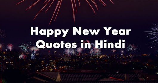 Top 50 Happy New Year Wishes Quotes in Hindi