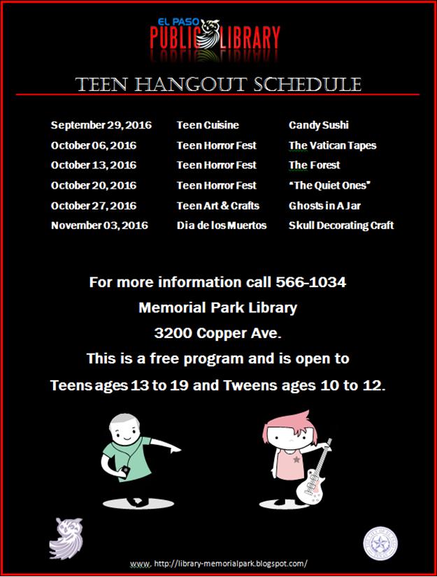 http://library-memorialpark.blogspot.com/2016/09/teen-hangout-schedule.html