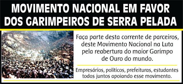 MOVIMENTO NACIONAL EM FAVOR DOS GARIMPEIROS DE SERRA PELADA