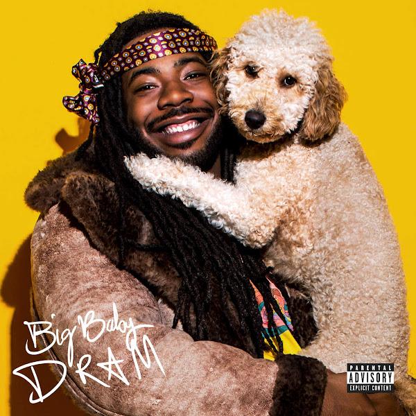 DRAM - Big Baby DRAM (Deluxe) Cover