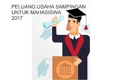 Usaha Sampingan Mahasiswa modal kecil untung besar tahun 2017