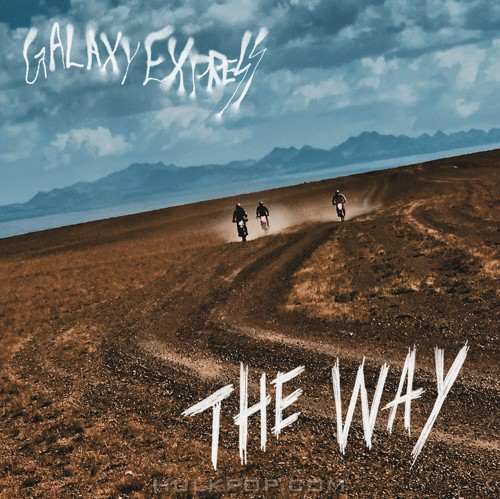 Galaxy Express – The Way – Single
