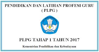 Daftar Peserta PLPG Tahap 1 Tahun 2017