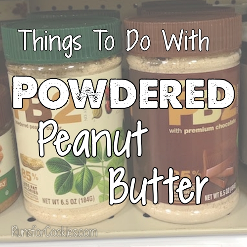 Things To Do With Powdered Peanut Butter (PB2)