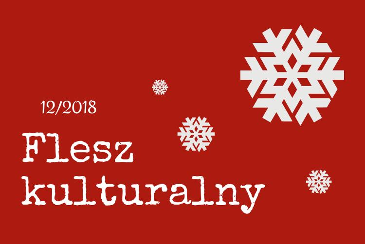 Flesz kulturalny 12/2018