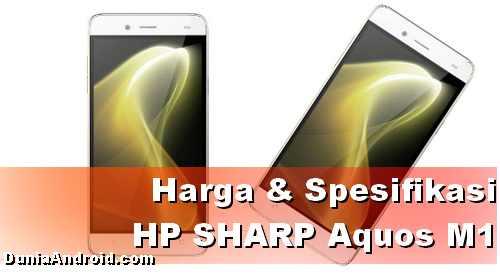 Harga HP Sharp Aquos M1 terbaru