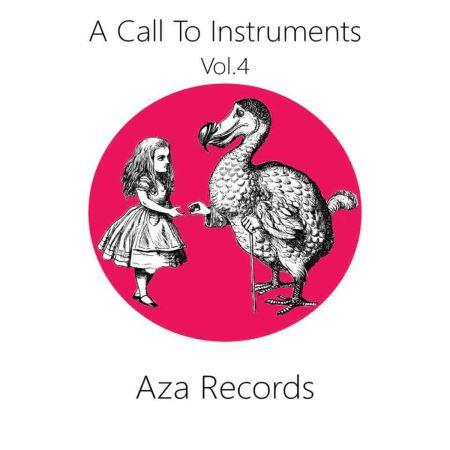 """Κατεβάστε δωρεάν τη νέα συλλογή της Aza Records """"A Call to Instruments vol.IV"""""""