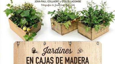 Jardines en cajas de madera: un libro y 90 ideas