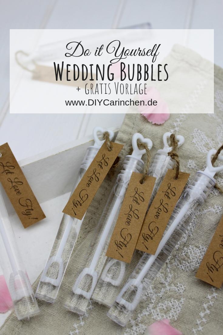DIY - Wedding Bubbles ganz einfach selber machen - super Gastgeschenk für eure Hochzeit + gratis Vorlage