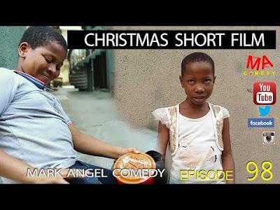 COMEDY: Emmanuella X Mark Angel Comedy – CHRISTMAS SHORT FILM (Episode 98)
