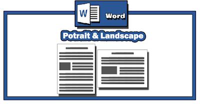 Cara Mudah Membuat Page Layout Potrait dan Landscape dalam Satu FIle Microsoft Word