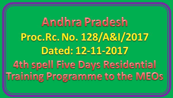 Proc Rc No 128 || 4th spell Five Days Residential Training Programme to all the MEOs
