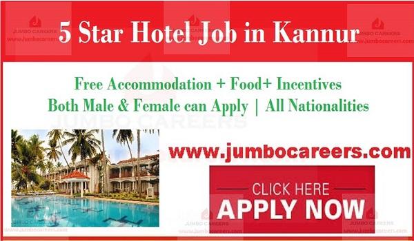 star hotel jobs in Kannur, Kerala job vacancies with salary,