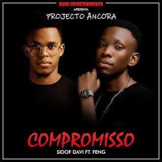 Sidof Davi Feat. Feng - Compromisso