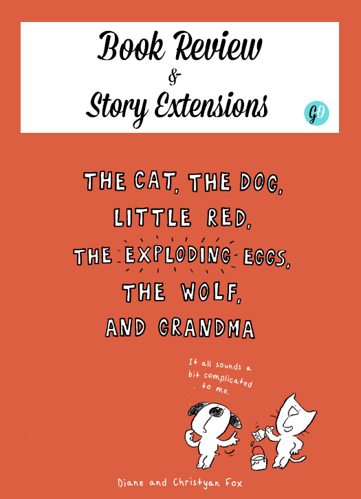 A book review of The Cat, The Dog, Little Red, The Exploding Eggs, The Wolf and Grandma. Includes some free story extensions.