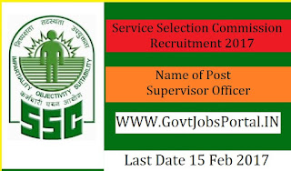 Service Selection Commission Recruitment 2017 for Supervisor Officer