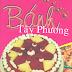 Bánh Tây Phương - Nguyễn Thu Dung & Nguyễn Thị Thanh Nhàn