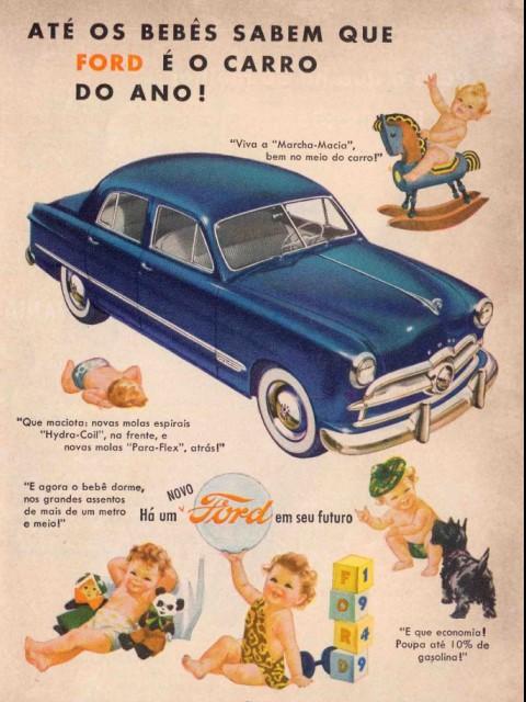 Campanha de 1949 da Ford apresentando as vantagens de ter um automóvel da marca