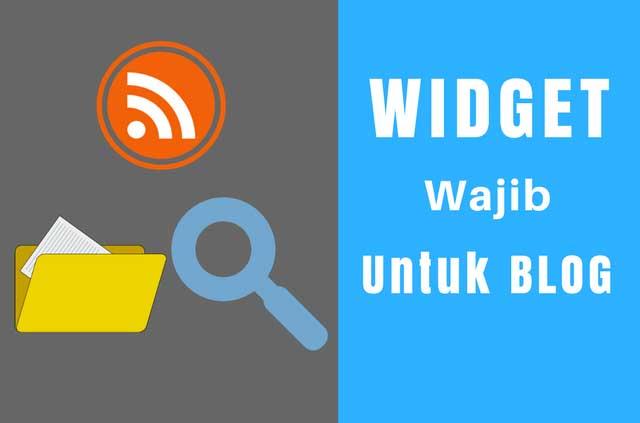 6 Widget yang Wajib Dipasang di Blog Agar Mudah Diterima Adsense