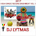 DJ LYTMAS - HIGH GRADE REGGAE BASHMENT VOL 1 2017