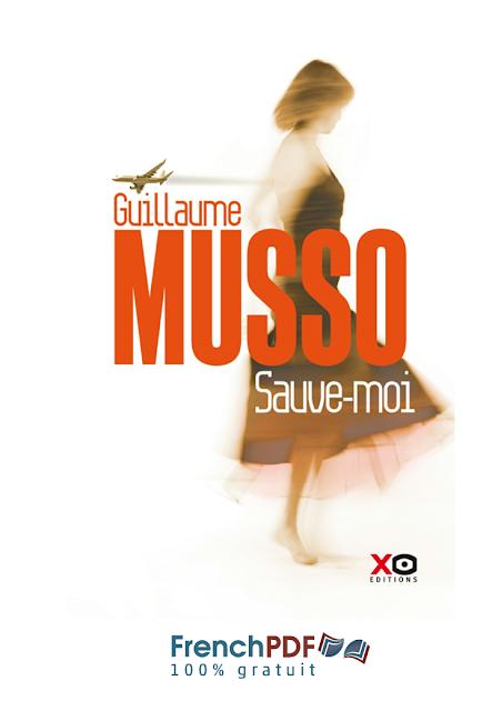 Sauve-Moi de Guillaume Musso