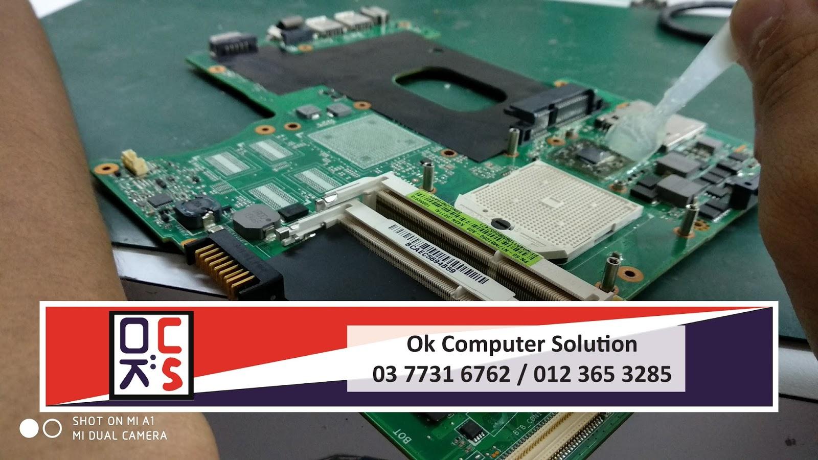 OK COMPUTER SOLUTION: Laptop ASUS No Display | Servis Laptop KL