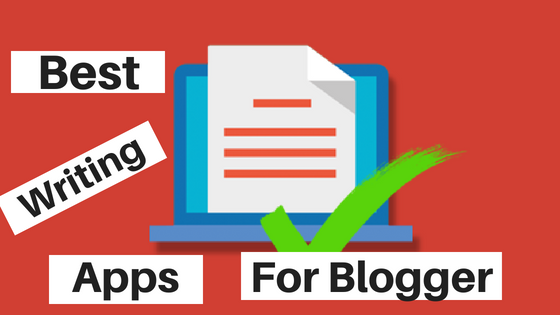 3 Writing Apps to Blog you Better