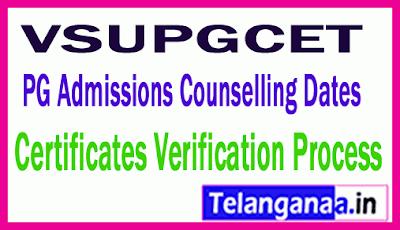 VSUPGCET  PG Admissions Counselling Dates Certificates Verification Process