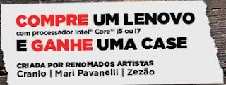 Cadastrar Promoção Lenovo 2017 Compre Ganhe Case