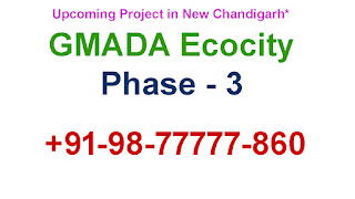 GMADA Ecocity Phase 3, Mullanpur New Chandigarh, Ecocity Phase 3 Plots, ecocity land pooling plot, ecocity alloted plots, 09023407035