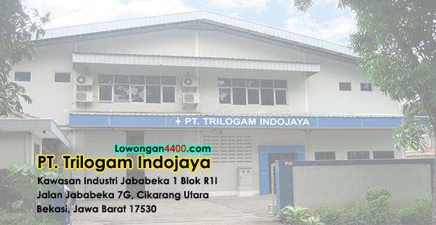 Lowongan Kerja PT. Trilogam Indojaya Jababeka