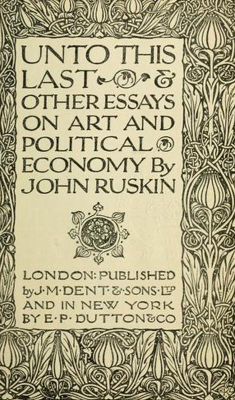 John Ruskin Ruskin, John - Essay