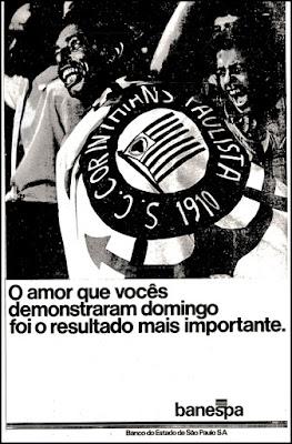 Timão; Banespa decada de 70; Campeonado Brasileiro de Futebol de 1976; propaganda anos 70; propaganda antiga; reclame anos 70; anos 70; brazil in the 70's; oswaldo hernandez; Corinthians