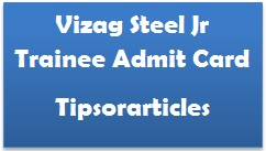 Vizag Steel Jr Trainee Admit Card 2017