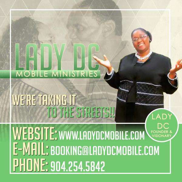 Lady DC Mobile Ministries, INT - Taking It To The Streets!