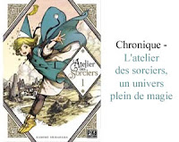 http://blog.mangaconseil.com/2018/06/chronique-latelier-des-sorciers-un.html