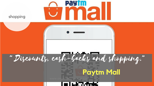Shopping,Style and Us :  India's Top Shopping and Selhelp Blog - shopping which has evolved from local markets to fancy malls and to E-commerce which has further evolved from a desktop to our mobiles. One of the revolutions in the mobile marketing is Paytm or Paytm Mall.